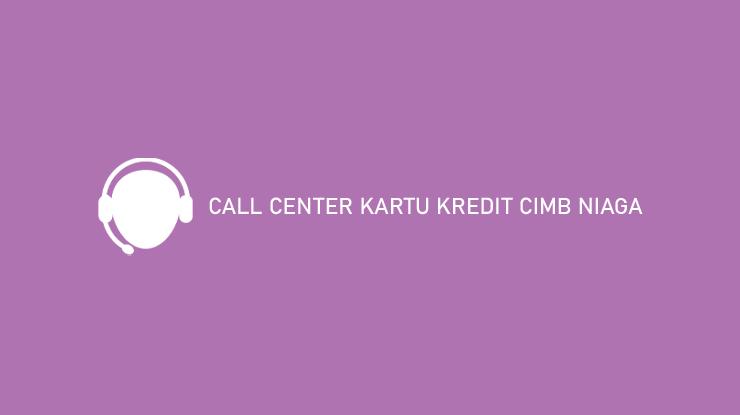 Call Center Kartu Kredit Cimb Niaga