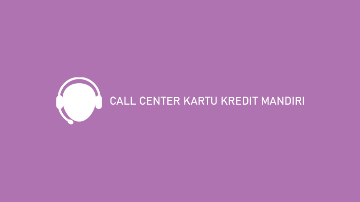 Call Center Kartu Kredit Mandiri