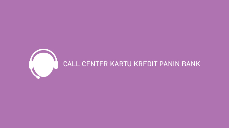 Call Center Kartu Kredit Panin Bank