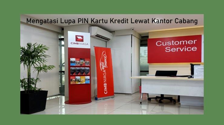 3 Lewat Customer Service Kantor Cabang Cimb Niaga