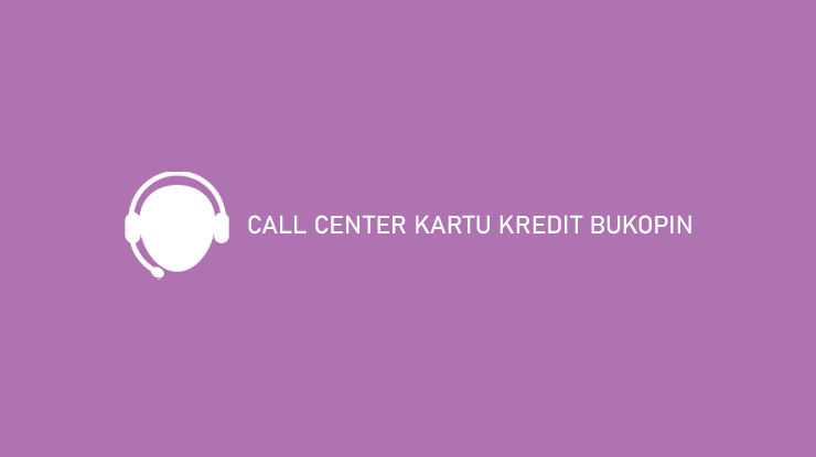 Call Center Kartu Kredit Bukopin