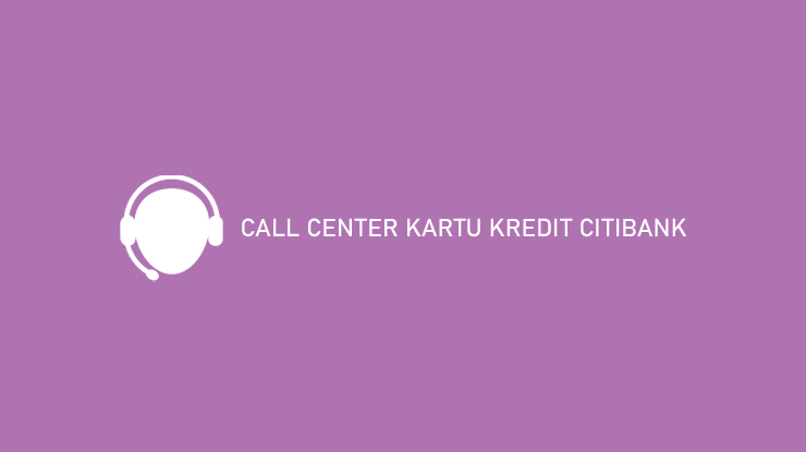 Call Center Kartu Kredit Citibank
