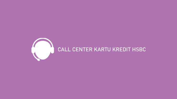Call Center Kartu Kredit Hsbc