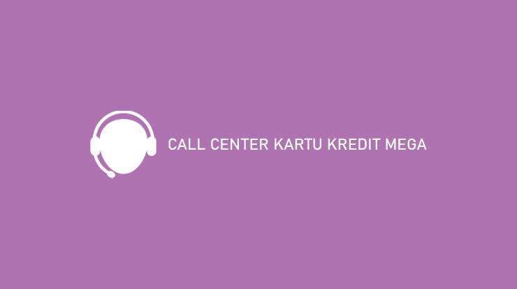 Call Center Kartu Kredit Mega