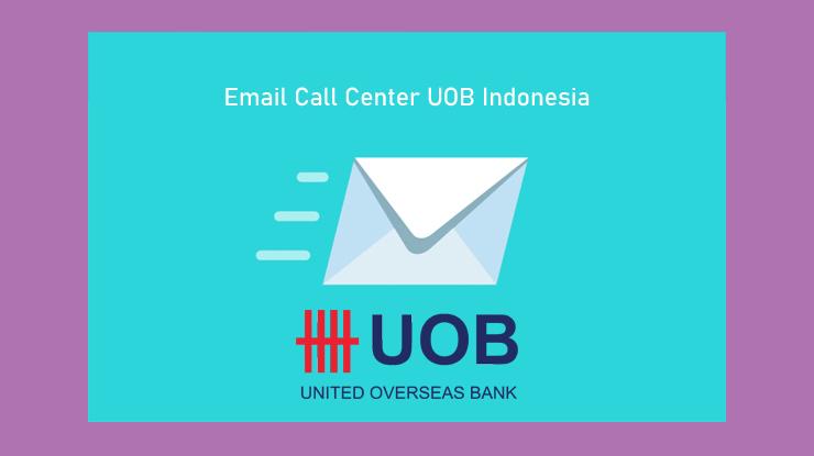 Email Call Center Kartu Kredit UOB Indonesia