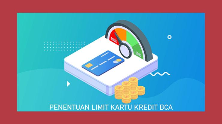Penentuan Limit Kartu Bca