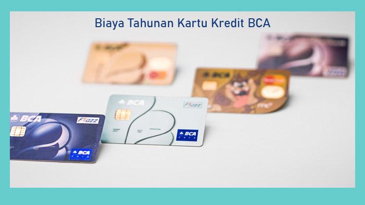 Biaya Tahunan Kartu Kredit Bca