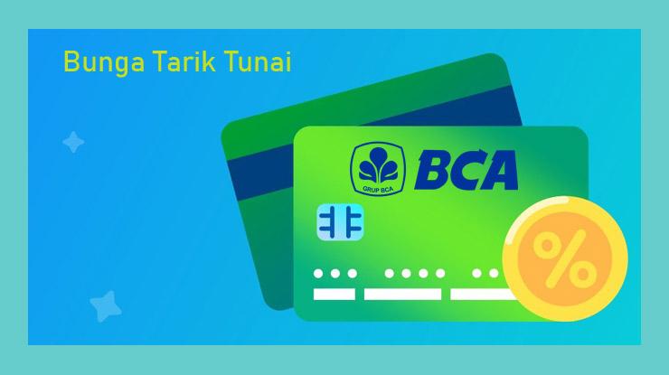 Bunga Tarik Tunai Kartu Kredit Bca