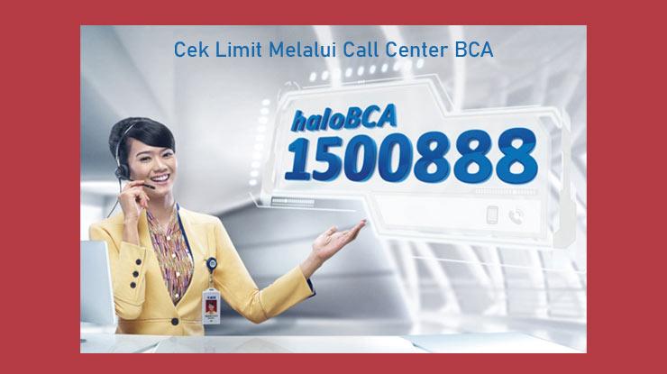 Cek Limit Melalui Call Center Bca