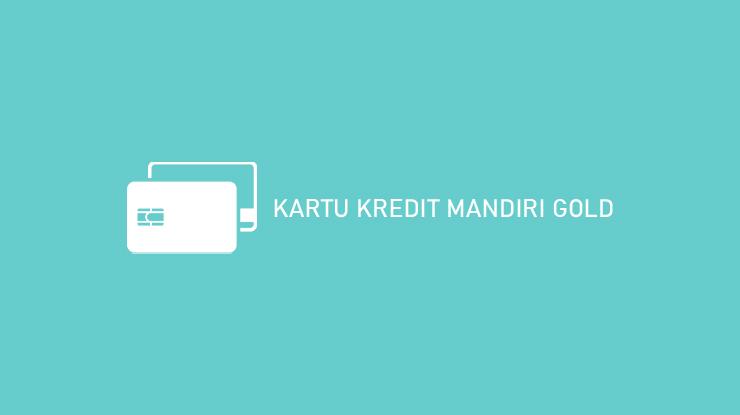 Kartu Kredit Mandiri Gold