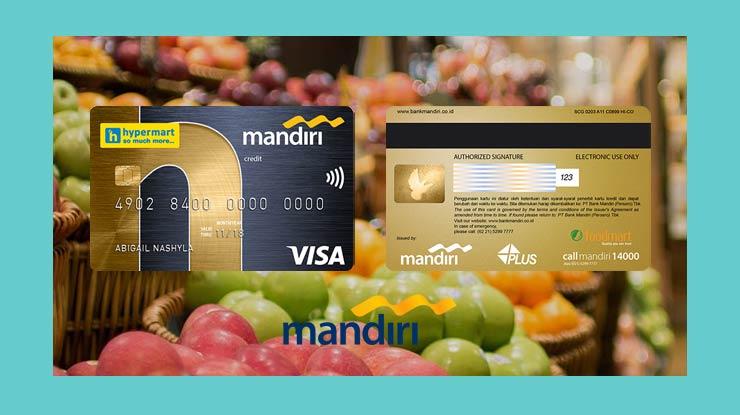 Keuntungan Memakai Kartu Kredit Mandiri Co Brand Hypermart