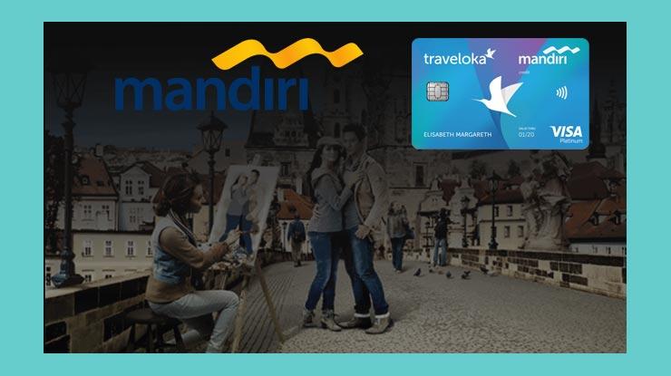 Keuntungan Memakai Kartu Kredit Mandiri Traveloka