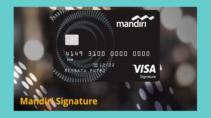 Keuntungan Pemakaian Kartu Kredit Mandiri Signature