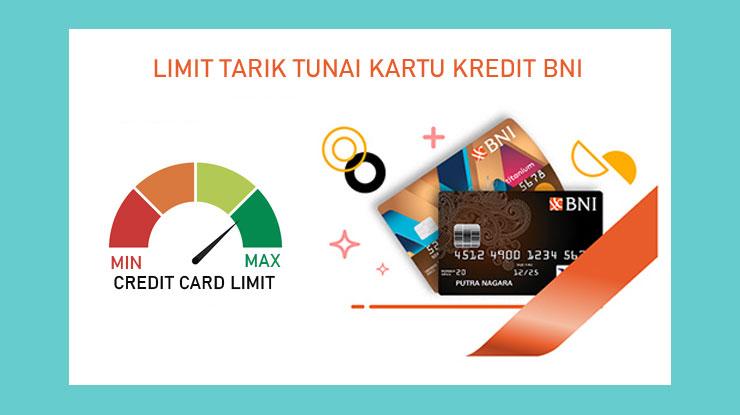 Limit Tarik Tunai Kartu Kredit Bni