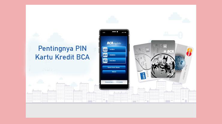 Pentingnya Pin Kartu Kredit Bca