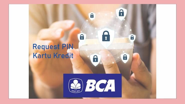 Request Pin Bca Credit Card