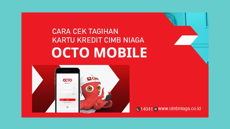 2. Cara Cek Tagihan Kartu Kredit Melalui OCTO Mobile