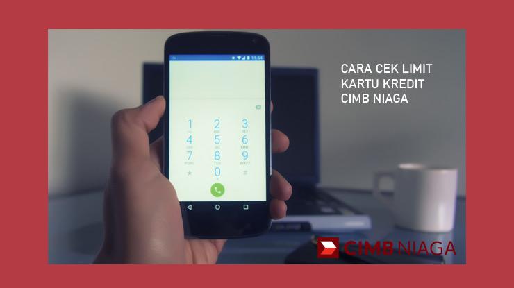 Cara Cek Limit Via Fast Dial Cimb Niaga