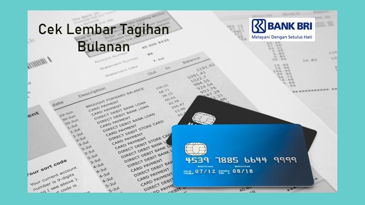 Cara Cek Melalui Lembar Tagihan Bulanan Bank Rakyat Indonesia