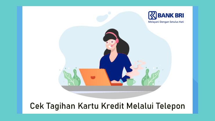 Cara Cek Tagihan Bank Rakyat Indonesia Melalui Telepon