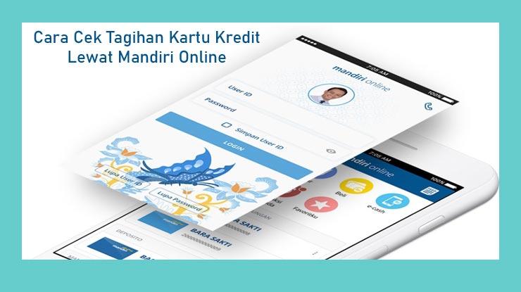 Cara Cek Tagihan Kartu Kredit Mandiri Lewat Mandiri Online