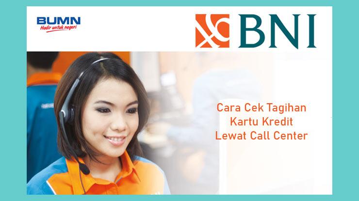 Cara Cek Tagihan Kartu Kredit Melalui Call Center Bni