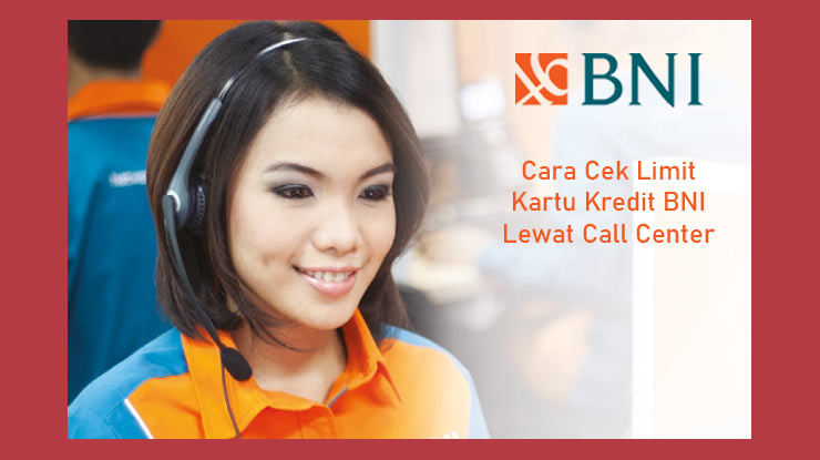 Cara Mengecek Lewat Layanan Call Center