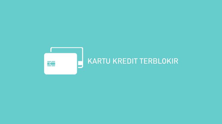 Kartu Kredit Terblokir