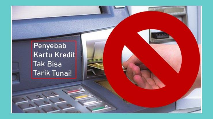 Penyebab Kartu Kredit Tidak Bisa Tarik Tunai