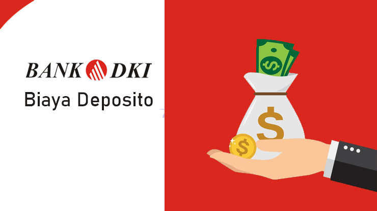 Biaya Deposito Bank Dki