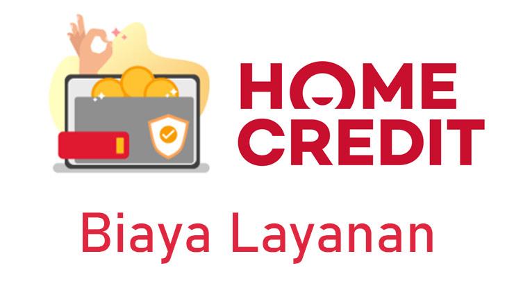 Biaya Home Credit