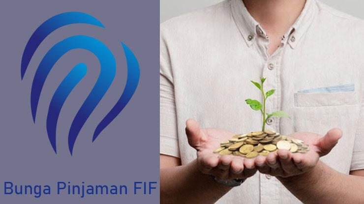 Bunga Pinjaman Fif 2021