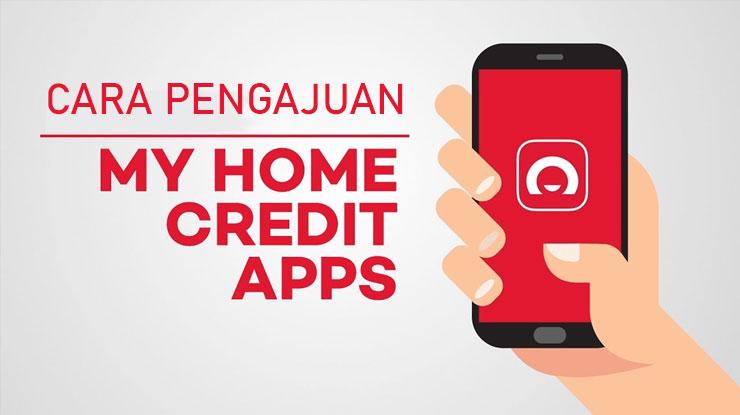 Cara Pengajuan Home Credit 2021