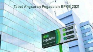 10 Tabel Angsuran Pegadaian BPKB 2021 : Motor & Mobil