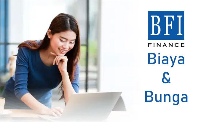 Bunga Dan Biaya Bfi Finance 2021