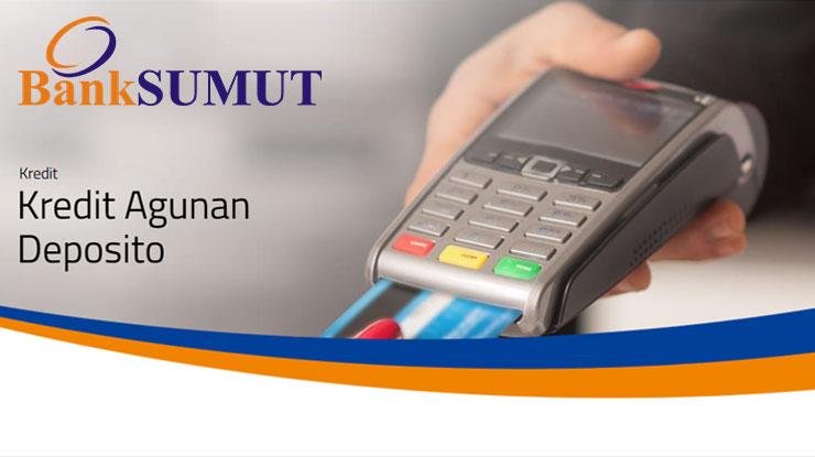 Kredit Agunan Deposito KAD Bank Sumut