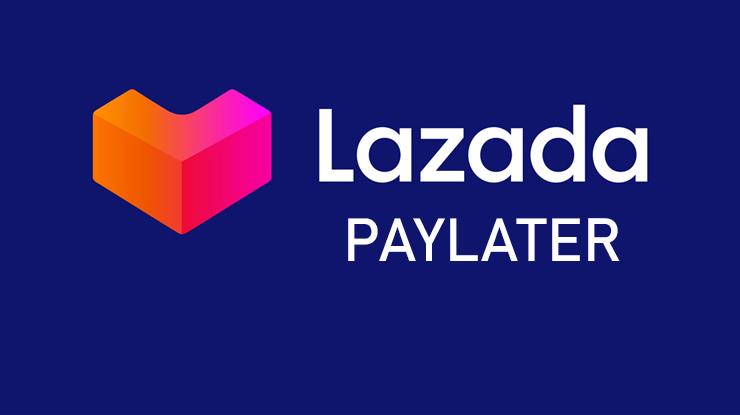 Pengertian Lazada Paylater
