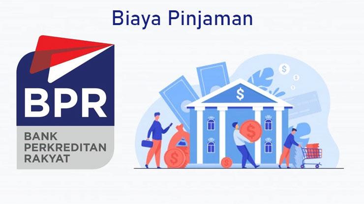 Biaya Pinjaman Bpr 2021