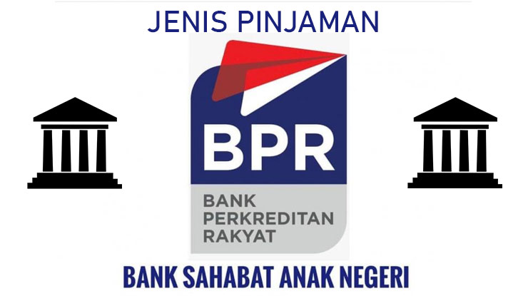 Jenis Pinjaman Bpr 2021