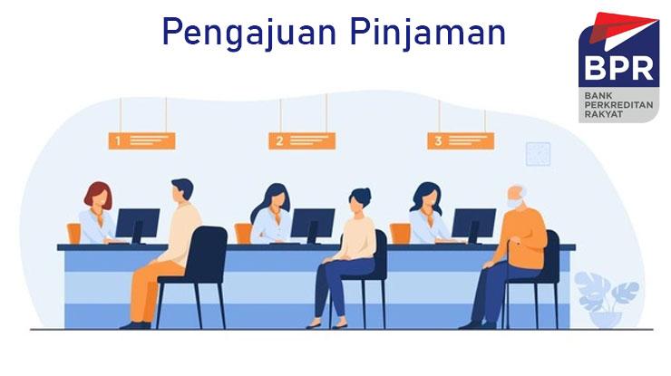 Pengajuan Pinjaman Bpr 2021