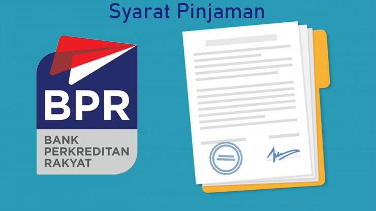 Syarat Pinjaman Bpr 2021