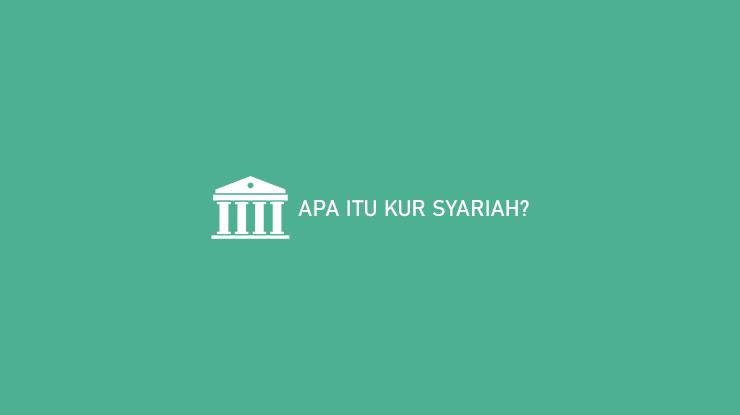 Apa Itu KUR Syariah