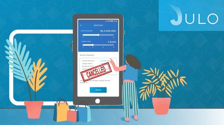 Penyebab Pembatalan Pinjaman Online Julo
