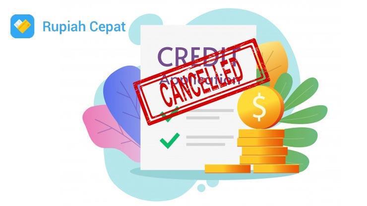 Syarat Membatalkan Pinjaman Rupiah Cepat