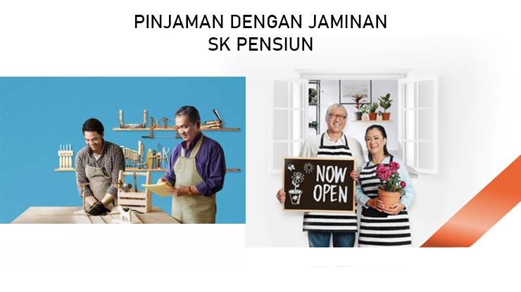 Pinjaman Dengan Jaminan SK Pensiun Pensiunan